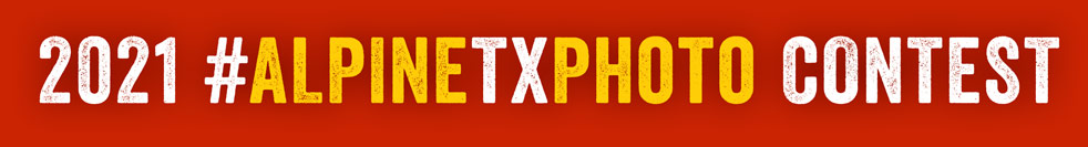 2021 Alpine TX Photo Contest